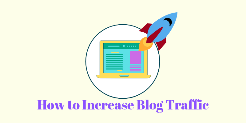 Blog Tips to Increase Your Traffic